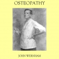 Osteopathy – An Autobiographical and Historical Account